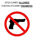 Open Carry Allowed, Concealed Carry Prohibited